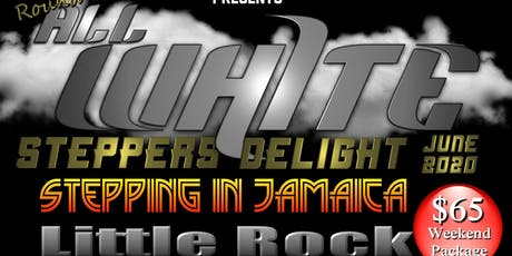 6th Round All White Steppers Delight Stepping in Jamaica tickets
