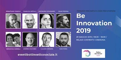 Be Innovation 2019 - Pensieri innovativi e idee per di-venire