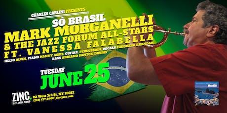 Só Brasil: Mark Morganelli & The Jazz Forum All-Stars tickets