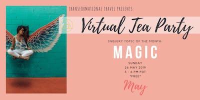 Virtual Tea Party, May 2019 // MAGIC