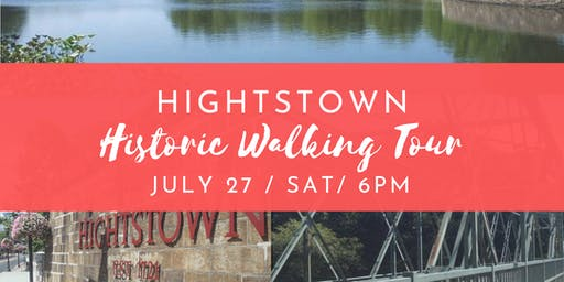 Hightstown Historic Walking Tour - July 27