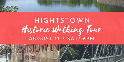 Hightstown Historic Walking Tour - August 17