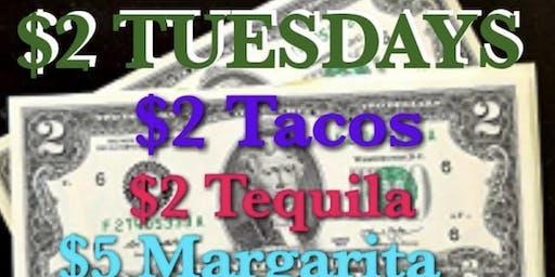 $2 TACO TUESDAYS