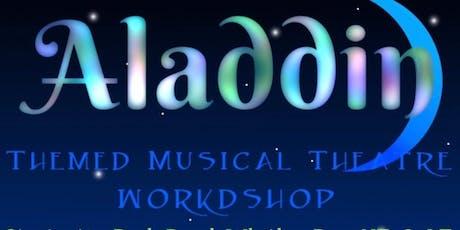 Aladdin Themed Musical Theatre Workshop tickets