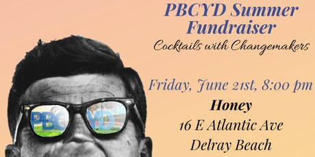 Cocktails with Changemakers: PBCYD Summer Fundraiser tickets