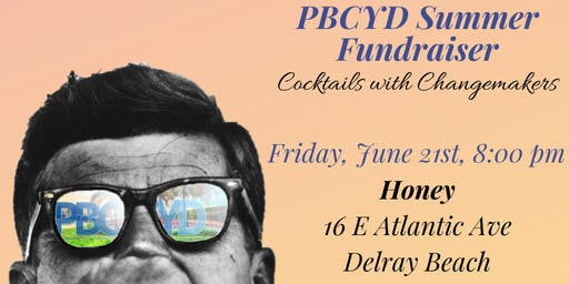 Cocktails with Changemakers: PBCYD Summer Fundraiser