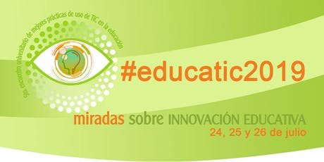 5º Encuentro universitario de mejores prácticas de uso de TIC en la educación #educatic2019 boletos