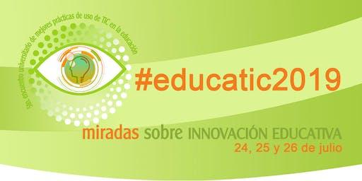 5º Encuentro universitario de mejores prácticas de uso de TIC en la educación #educatic2019
