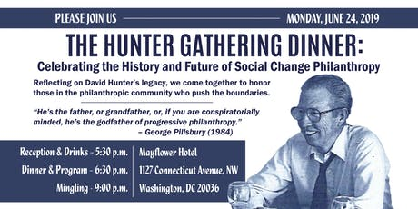 The Hunter Gathering Dinner: Celebrating the History and Future of Social Change Philanthropy tickets