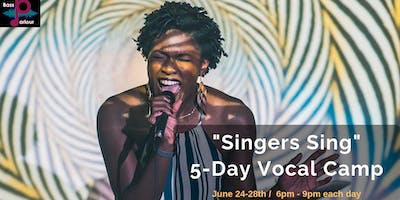 """Singers Sing"" 5-Day Vocal Camp"