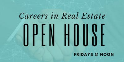 Careers in Real Estate Open House