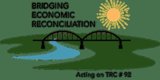 Bridging Economic Reconciliation - Acting on TRC#92