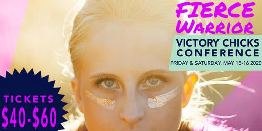 VICTORY CHICKS CONFERENCE 2020 - FIERCE WARRIOR