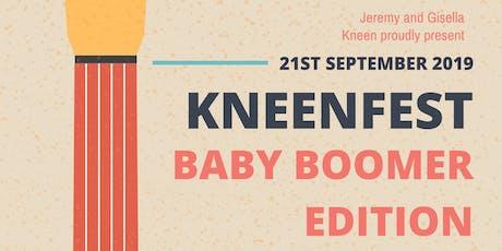KNEENFEST BABYBOOMER EDITION tickets