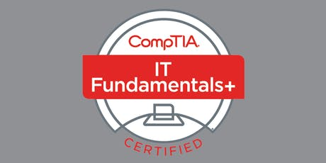 October 14-18: CompTIA IT Fundamentals (ITF+) Certification Boot Camp tickets