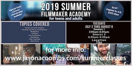 2019 Summer Filmmaker Academy: Session 1 tickets