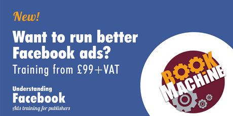 Understanding Facebook - Ads training for publishers tickets