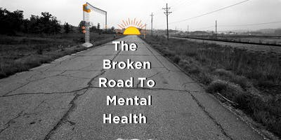 The Broken Road to Mental Health...there IS hope!