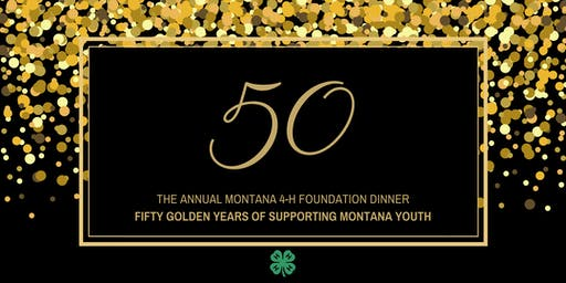 Montana 4-H Foundation 50th Anniversary Dinner
