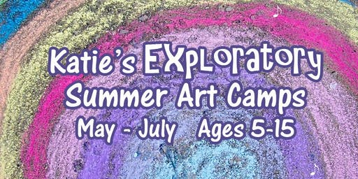 Katie's Exploratory Summer Art Camps