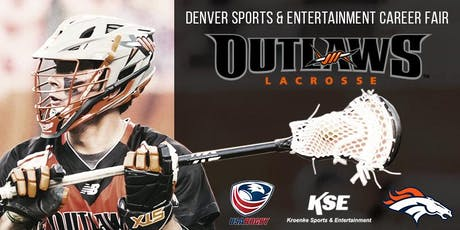 Denver Sports & Entertainment Career Fair Hosted by Denver Outlaws & Broncos tickets