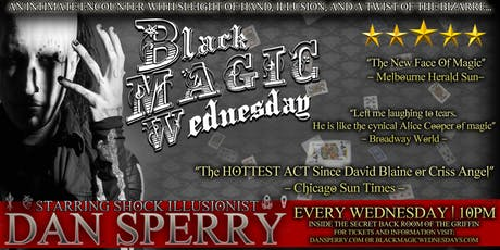 BLACK MAGIC WEDNESDAY with Shock Illusionist Dan Sperry tickets