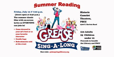 "Palm Springs Library ""Summer Reading"" GREASE Sing-A-Long tickets"