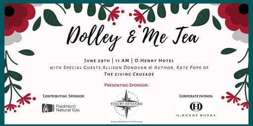 Greensboro History Museum's 2nd Annual Dolley & Me Tea