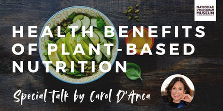 Health Benefits of Plant-Based Nutrition | Carol D'Anca tickets
