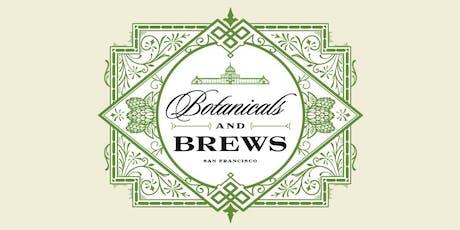 Botanicals and Brews - Historic Gems tickets