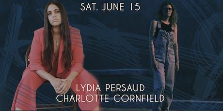 Lydia Persaud & Charlotte Cornfield tickets