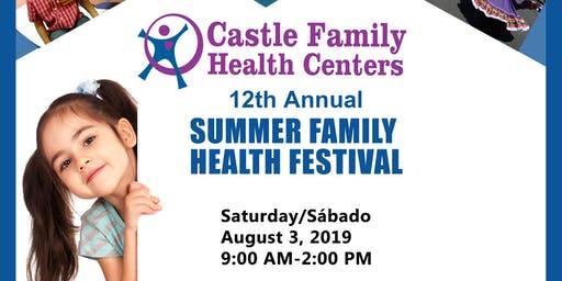 Castle Family Health Centers: 12th Annual Summer Family Health Festival