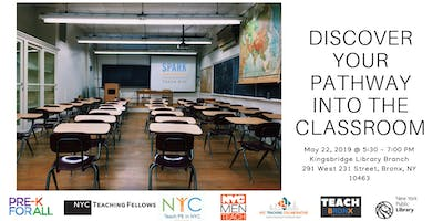 Teach Bronx: Discover Your Pathway Into The Classroom (May)
