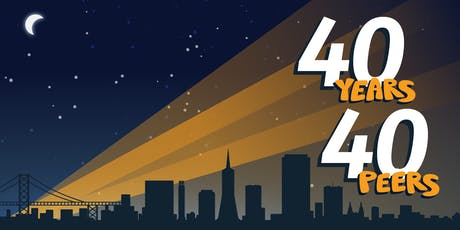 40 Years | 40 Peers: A Celebration of SF Changemakers with Peer Resources tickets