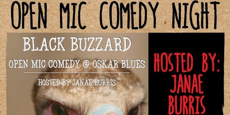The Black Buzzard Open Mic Comedy Night w/ Janae Burris tickets