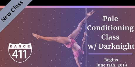 Dance 411: Adult Pole Dance Conditioning (All levels) tickets