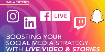 Boosting Your Social Media Strategy  with Short Form Stories and Live Video