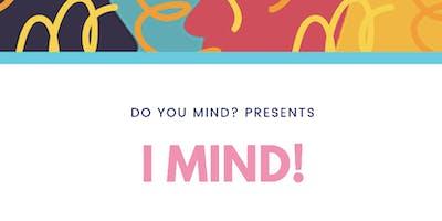 I Mind