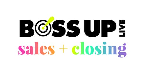 Boss Up Live | sales + closing