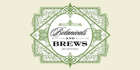 Botanicals and Brews - Rare and Unusual tickets