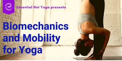 Biomechanics & Mobility for Yoga
