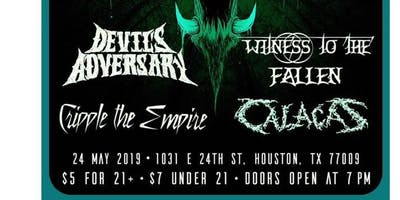 Devils Adversary w/ Witness to the Fallen, Cripple the Empire, & Calacas