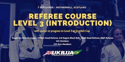 Brazilian Jiu Jitsu Referee Course - Level 3 (introduction) - Scotland