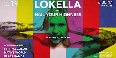Lokella, Hail Your Highness, Glass Hands, Setting Color, Native World