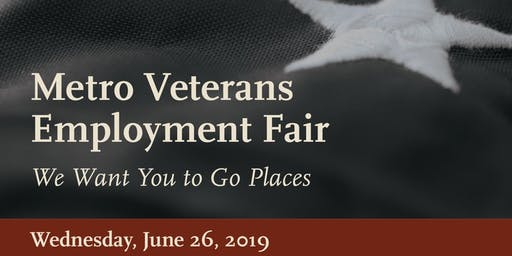 "Metro Veteran Employment and Resource Fair-""Summer Slam 2019!"""