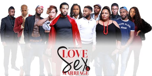 Love Sex and Marriage: The Stage Play- Atlanta Finale