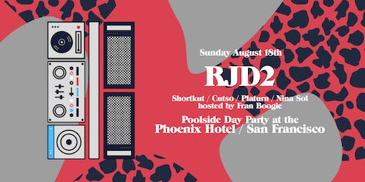 RJD2 Poolside Party @ The Phoenix Hotel
