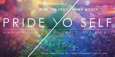 Pulse Music: Pride Yo'Self with The Eros / Numb Mouth
