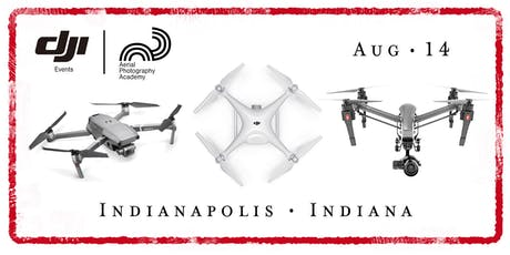 DJI Drone Photo Academy – Indianapolis, IN tickets