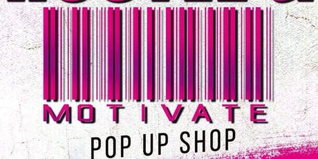 Hustle & Motivate Pop up shop  tickets